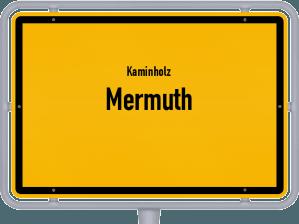 Kaminholz & Brennholz-Angebote in Mermuth