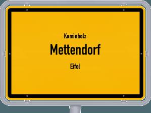 Kaminholz & Brennholz-Angebote in Mettendorf (Eifel)