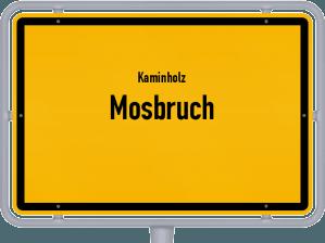 Kaminholz & Brennholz-Angebote in Mosbruch