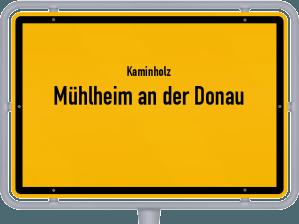 Kaminholz & Brennholz-Angebote in Mühlheim an der Donau