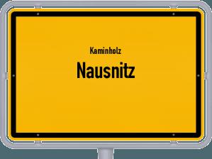 Kaminholz & Brennholz-Angebote in Nausnitz