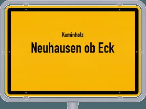 Kaminholz & Brennholz-Angebote in Neuhausen ob Eck