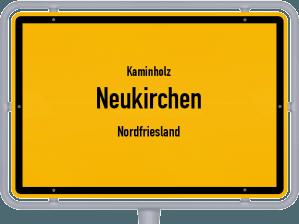 Kaminholz & Brennholz-Angebote in Neukirchen (Nordfriesland)