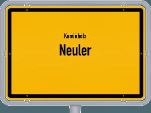 Kaminholz & Brennholz-Angebote in Neuler