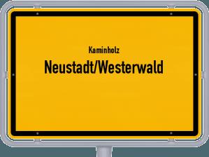 Kaminholz & Brennholz-Angebote in Neustadt/Westerwald
