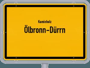 Kaminholz & Brennholz-Angebote in Ölbronn-Dürrn