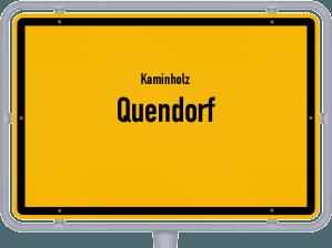 Kaminholz & Brennholz-Angebote in Quendorf