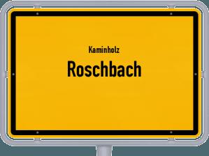 Kaminholz & Brennholz-Angebote in Roschbach