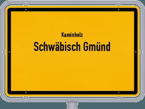 Kaminholz & Brennholz-Angebote in Schwäbisch Gmünd