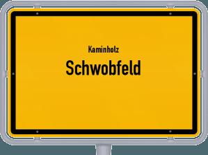 Kaminholz & Brennholz-Angebote in Schwobfeld