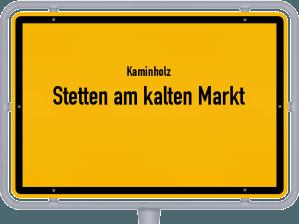 Kaminholz & Brennholz-Angebote in Stetten am kalten Markt