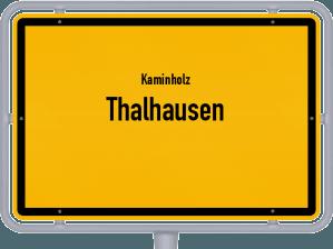 Kaminholz & Brennholz-Angebote in Thalhausen