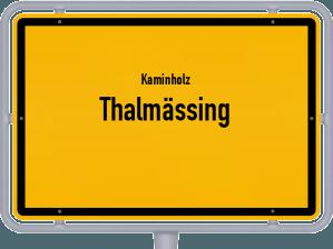 Kaminholz & Brennholz-Angebote in Thalmässing