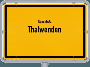 Kaminholz & Brennholz-Angebote in Thalwenden