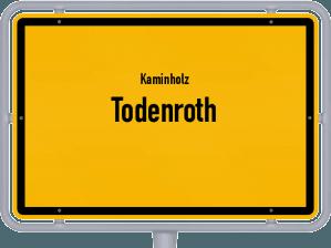 Kaminholz & Brennholz-Angebote in Todenroth