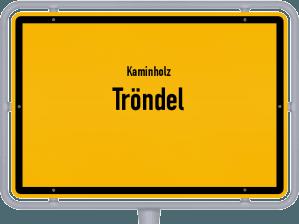 Kaminholz & Brennholz-Angebote in Tröndel