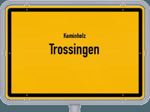 Kaminholz & Brennholz-Angebote in Trossingen