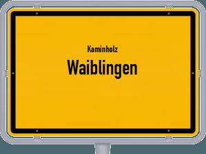 Kaminholz & Brennholz-Angebote in Waiblingen