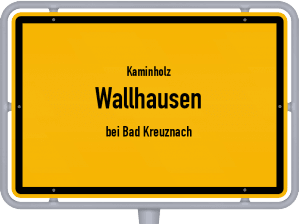 Kaminholz & Brennholz-Angebote in Wallhausen (bei Bad Kreuznach)