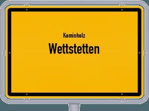 Kaminholz & Brennholz-Angebote in Wettstetten